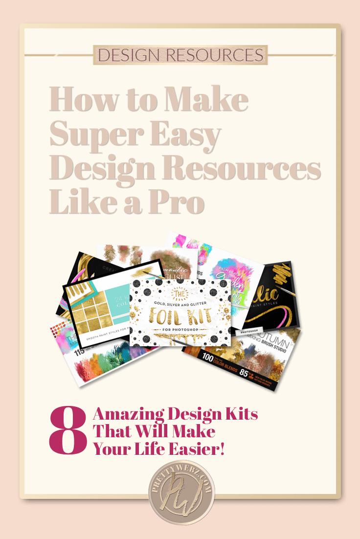 How to Make Super Easy Design Resources Like a Pro - PrettyWebz