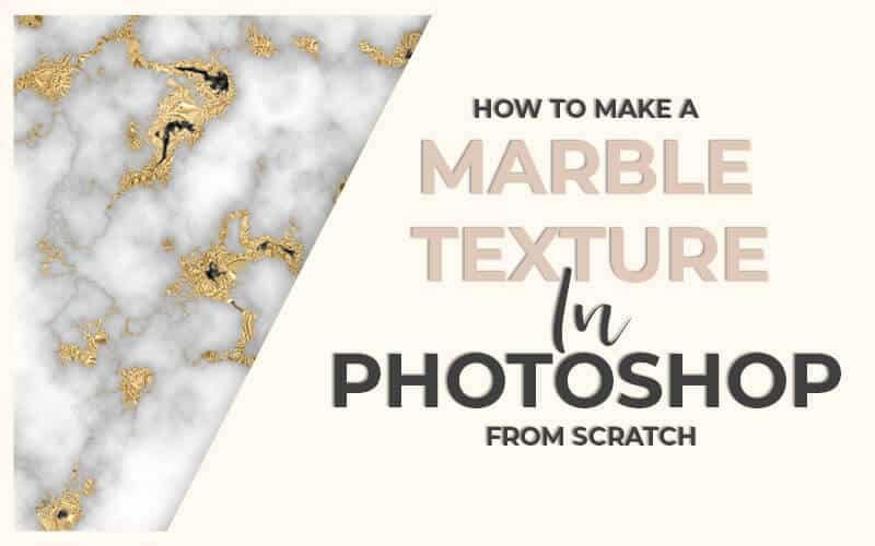 How to Make a Marble Texture in Photoshop - PrettyWebz Media