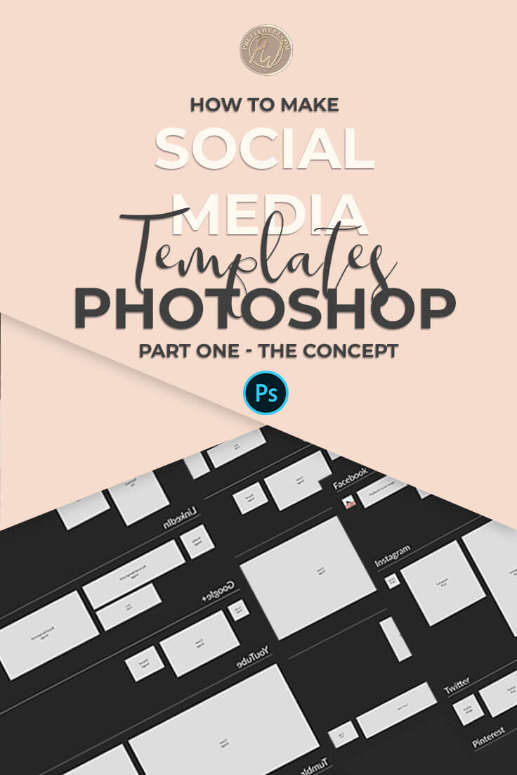 The Most Powerful Social Media Template How To Make It Prettywebz File Type Photoshop Psd Image Size 3400 X 2800 Resolution Only You Will Ever Need For Marketing Your Business Learn